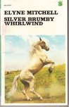 Silver Brumby Whirlwind (Silver Brumby, #5)