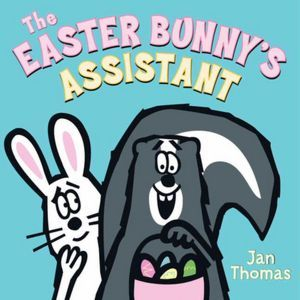 The Easter Bunny's Assistant by Jan Thomas
