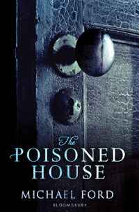 The Poisoned House by Michael  Ford