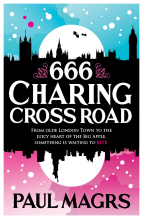 666 Charing Cross Road by Paul Magrs