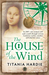 The House of the Wind (Hardcover)