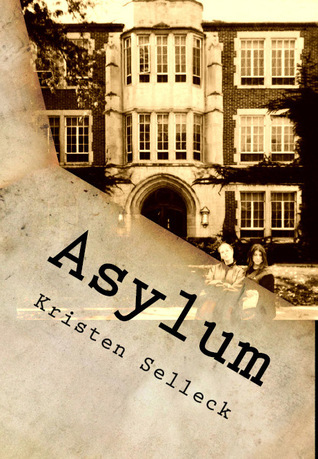 Asylum by Kristen Selleck