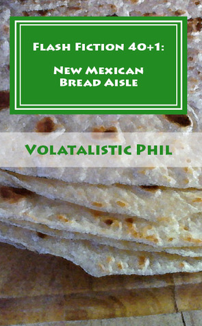 Flash Fiction 40+1: New Mexican Bread Aisle