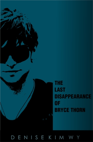The Last Disappearance of Bryce Thorn