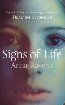 Signs of Life by Anna Raverat
