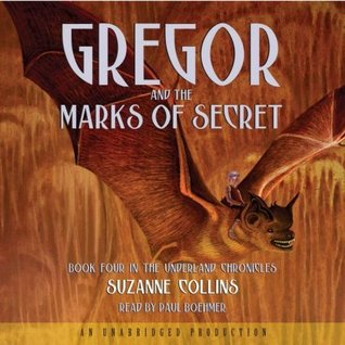 Gregor and the Marks of Secret (Underland Chronicles, #4)