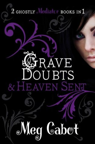 Grave Doubts / Heaven Sent by Meg Cabot