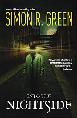 Into the Nightside (Nightside, #1-2) by Simon R. Green
