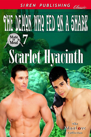 The Demon Who Fed on a Shark by Scarlet Hyacinth
