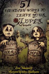 51 Fiendish Ways to Leave Your Lover