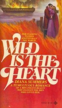Wild is the Heart by Diana Summers
