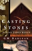 Casting Stones by G.M. Barlean
