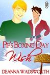 Pip's Boxing Day Wish (The Naughty North Pole, #2)
