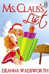 Ms. Claus's List (The Naughty North Pole, #1)