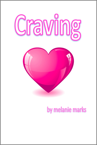 Craving by Melanie Marks