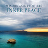 Wisdom of the Prophets Inner Peace