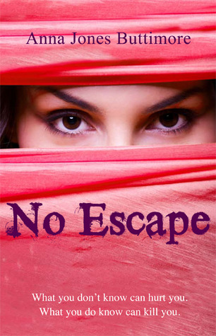 No Escape by Anna Jones Buttimore