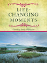 Life-Changing Moments