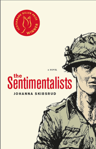 The Sentimentalists by Johanna Skibsrud