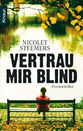 Vertrau mir blind by Nicolet Steemers