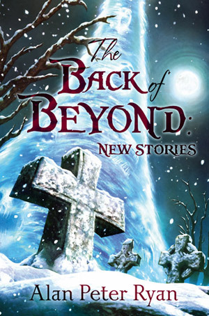 The Back of Beyond by Alan Peter Ryan