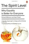 The Spirit Level: Why Equality Is Better for Everyone