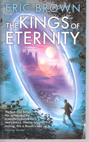 The Kings of Eternity by Eric Brown