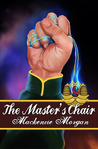 The Master's Chair (Chronicles of Terah, #1)