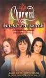 Inherit the Witch by Laura J. Burns