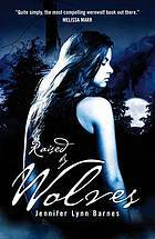 Raised By Wolves (Raised By Wolves #1)