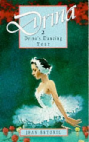 Drina's Dancing Year (Drina, #2)