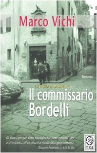 Il commissario Bordelli by Marco Vichi