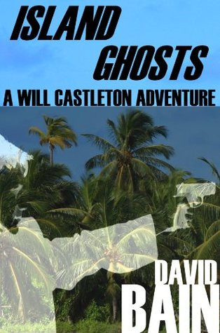 Island Ghosts by David  Bain