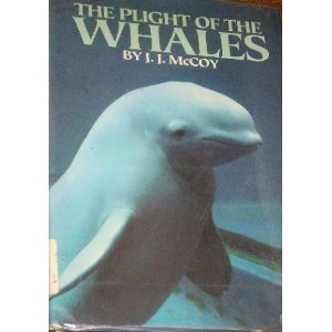 The Plight of the Whales by J.J. McCoy