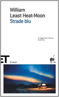 Strade blu by William Least Heat-Moon