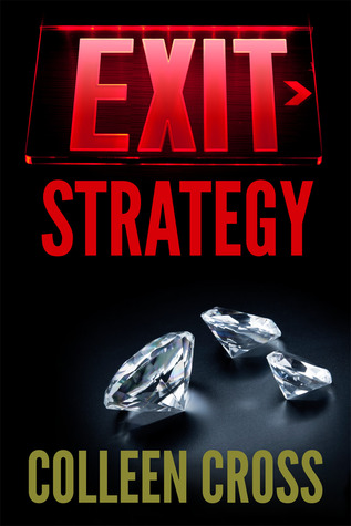 Exit Strategy by Colleen Cross