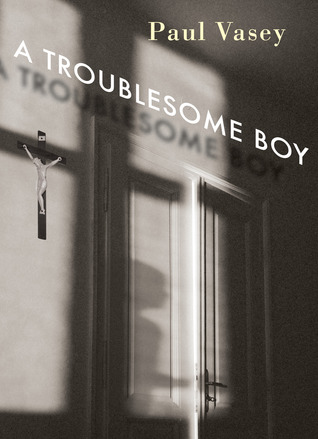 Read online A Troublesome Boy PDF