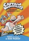 Captain Underpants: Three Epic Novels