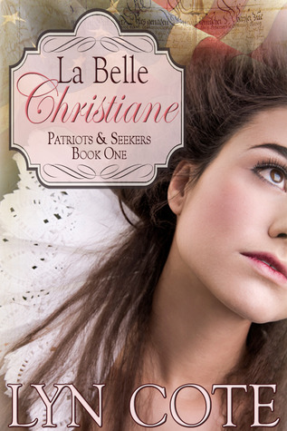 La Belle Christiane by Lyn Cote