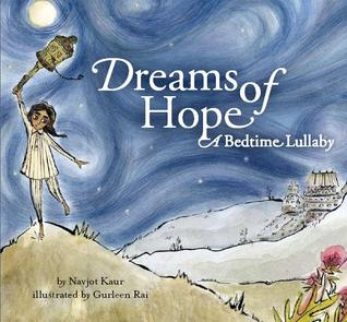 Dreams of Hope - a Bedtime Lullaby by Navjot Kaur