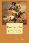 Heart of Oak (Pirates of the Narrow Seas, #4)