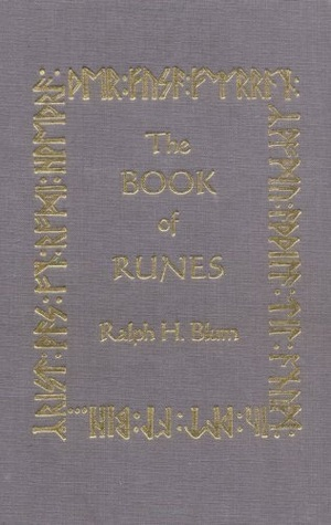 The Book of Runes by Ralph H. Blum