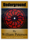 Underground by William  Petersen