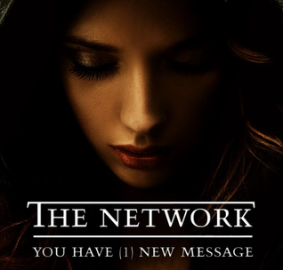 The Network - You Have (1) New Message by Rio Dayne