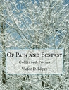 Of Pain and Ecstasy by Victor D. Lopez