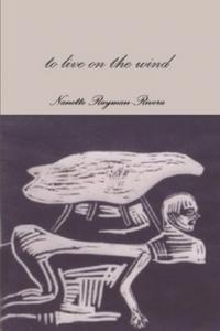 to live on the wind by Nanette Rayman-Rivera
