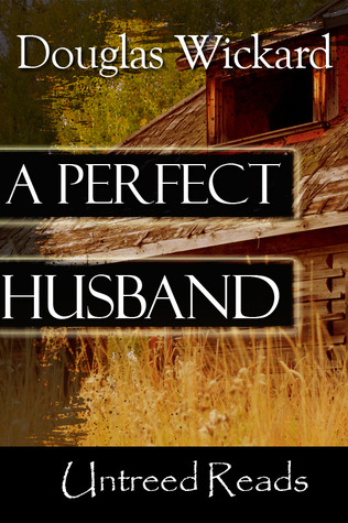 A Perfect Husband (Sami Saxton #1)