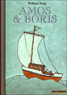 Amos et Boris by William Steig