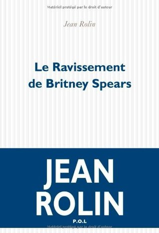 Le Ravissement de Britney Spears