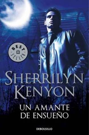 Un amante de ensueño (Dark-Hunter, #1)